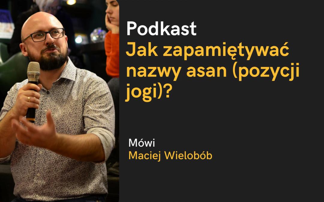 Podkast: Jak zapamiętywać nazwy asan jogi?